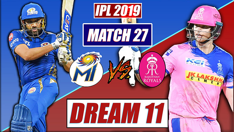 IPL 2019 MI vs RR Match 27: FPJ's Dream 11, Probable playing XI