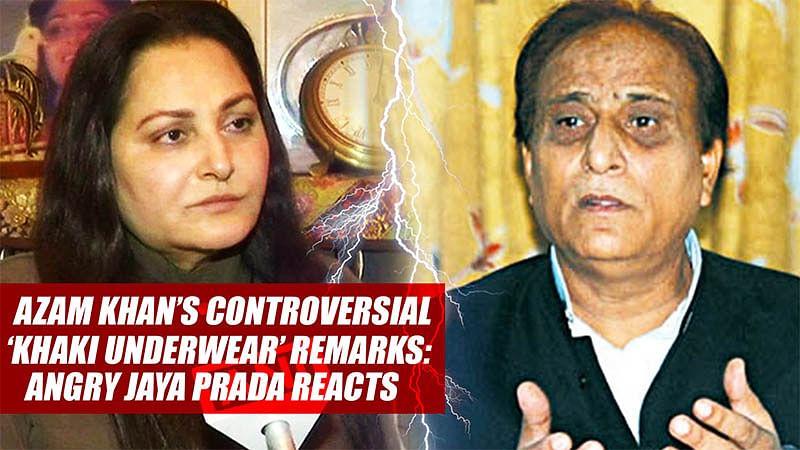 Azam Khan's controversial 'Khaki Underwear' remarks: Angry Jaya Prada reacts
