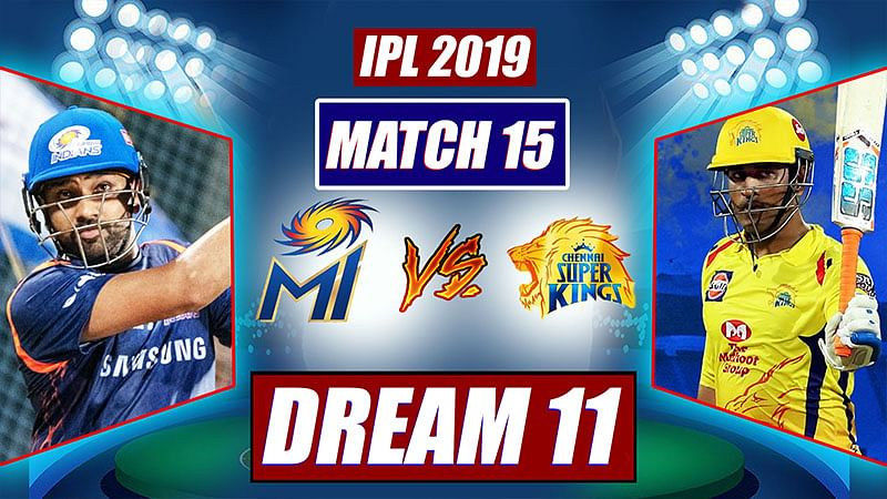 IPL 2019 MI vs CSK Match 15: FPJ's playing XI, Dream 11 For Mumbai Indians And Chennai Super Kings