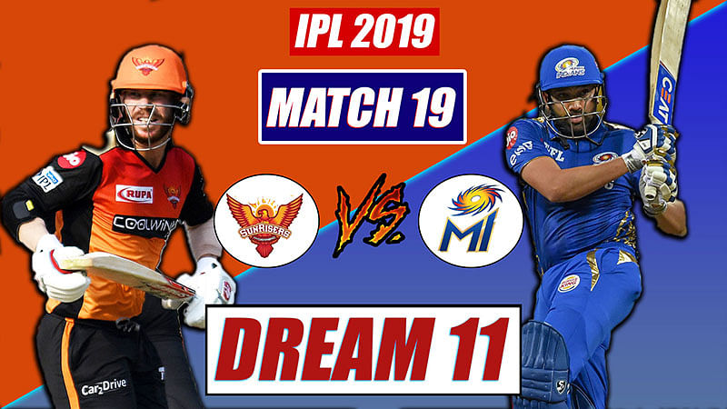 SRH vs MI IPL T20 Match 19 Dream 11 Team | Today Match Prediction, Hyderabad vs Mumbai