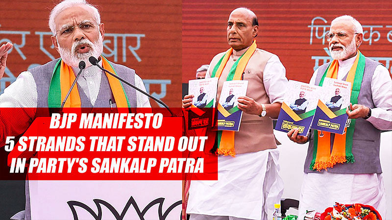 BJP Manifesto: 5 Strands That Stand Out In Party's Sankalp Patra