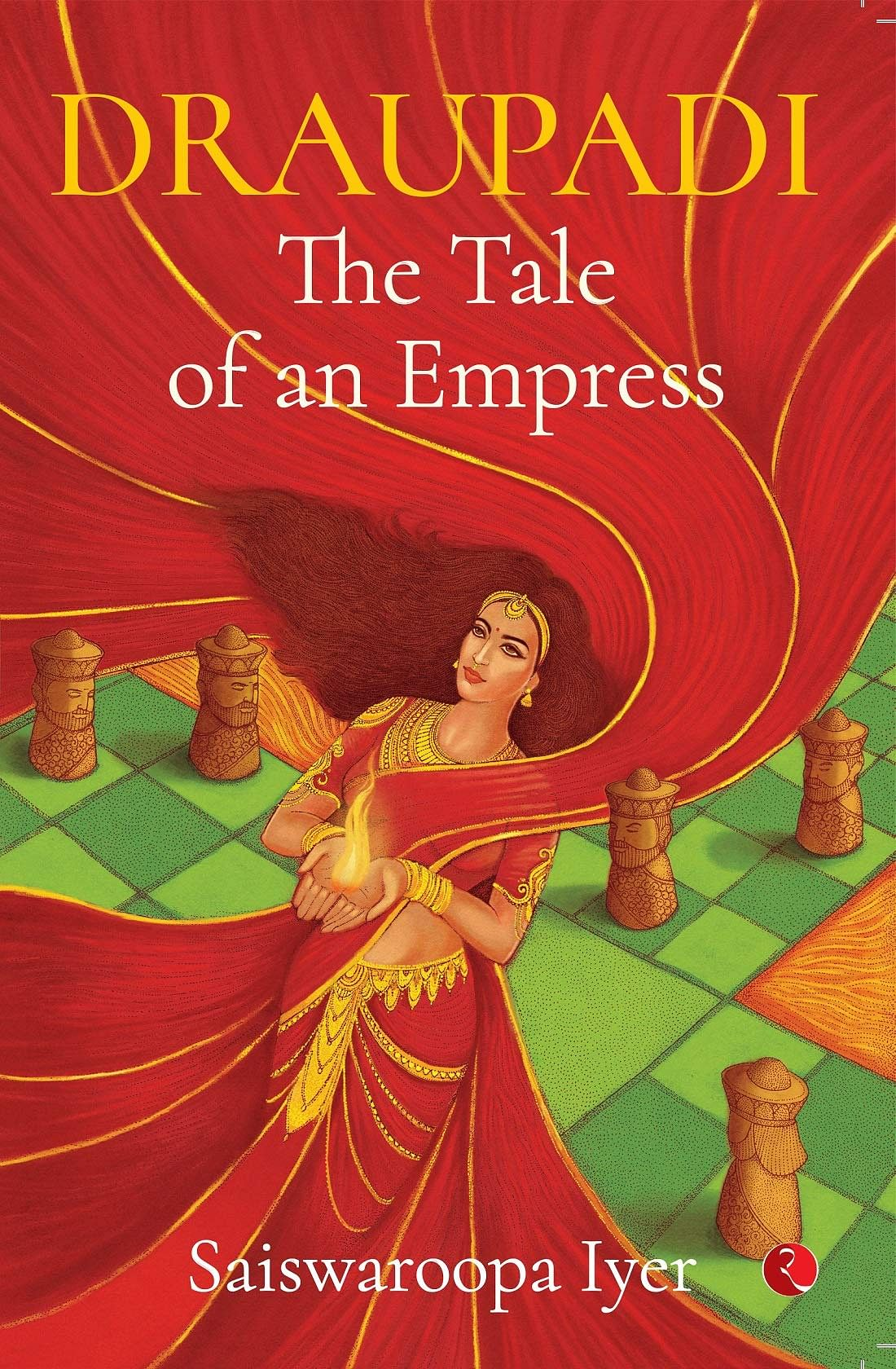 Draupadi: The Tale of an Empress by Saiswaroopa Iyer – Review