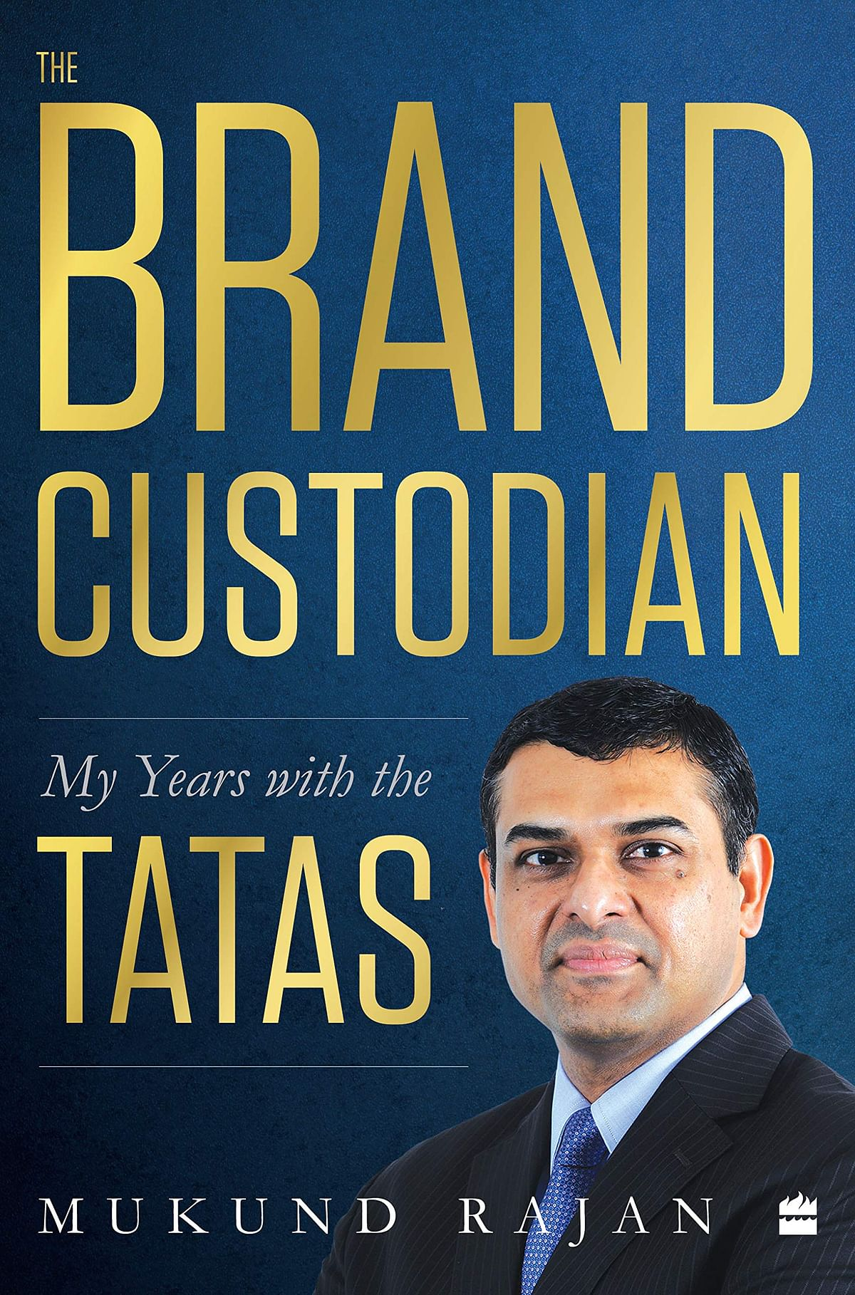 The Brand Custodian: My Years with the Tatas by Mukund Rajan – Review