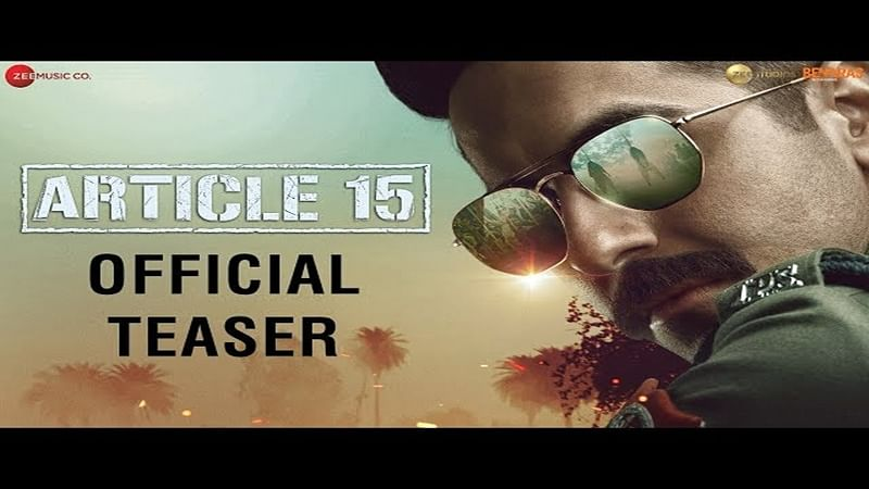 'Article 15' teaser: Ayushmann fights discrimination