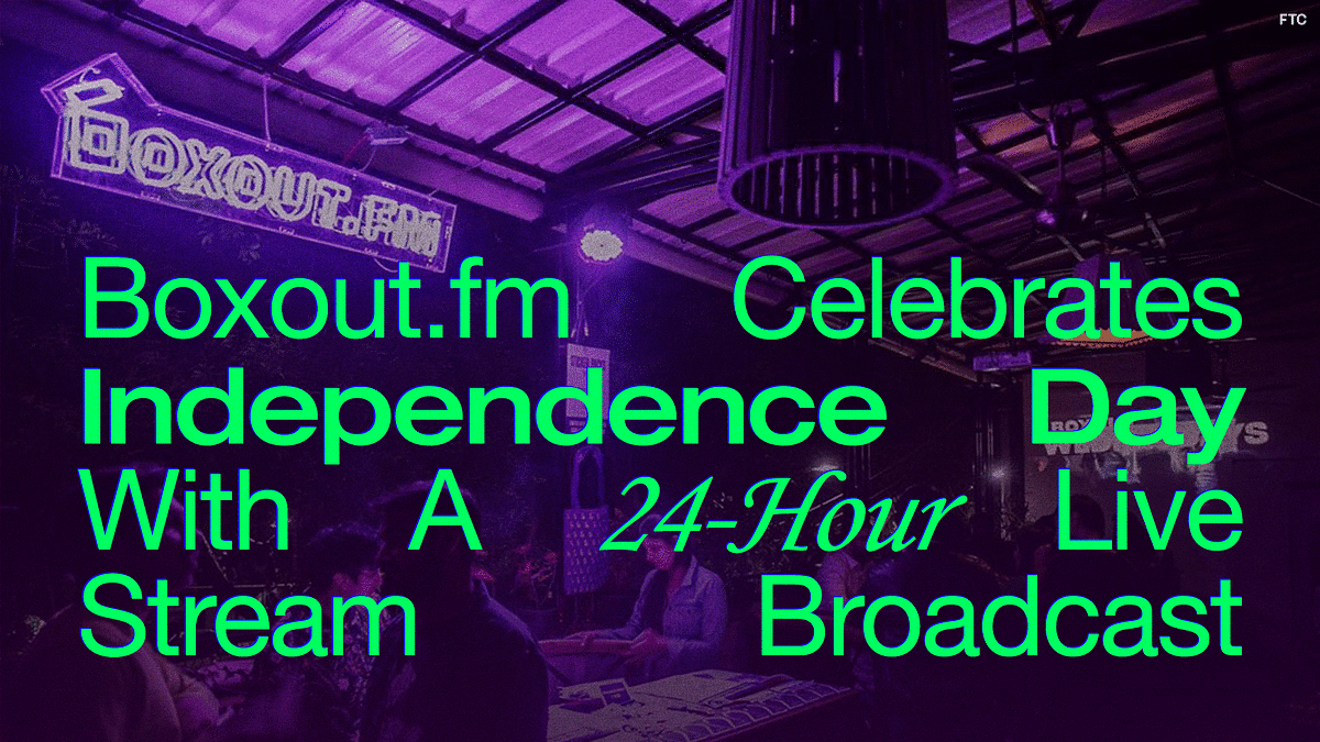 Boxout.fm Celebrates Independence Day With A 24-Hour Live Stream Broadcast