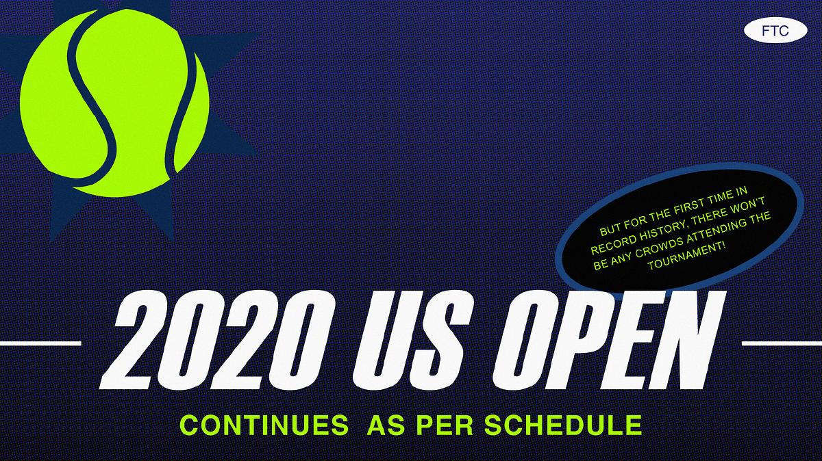 US Open 2020 Is All Set To Begin This August