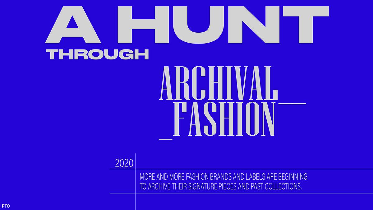 A Hunt Through Archival Fashion