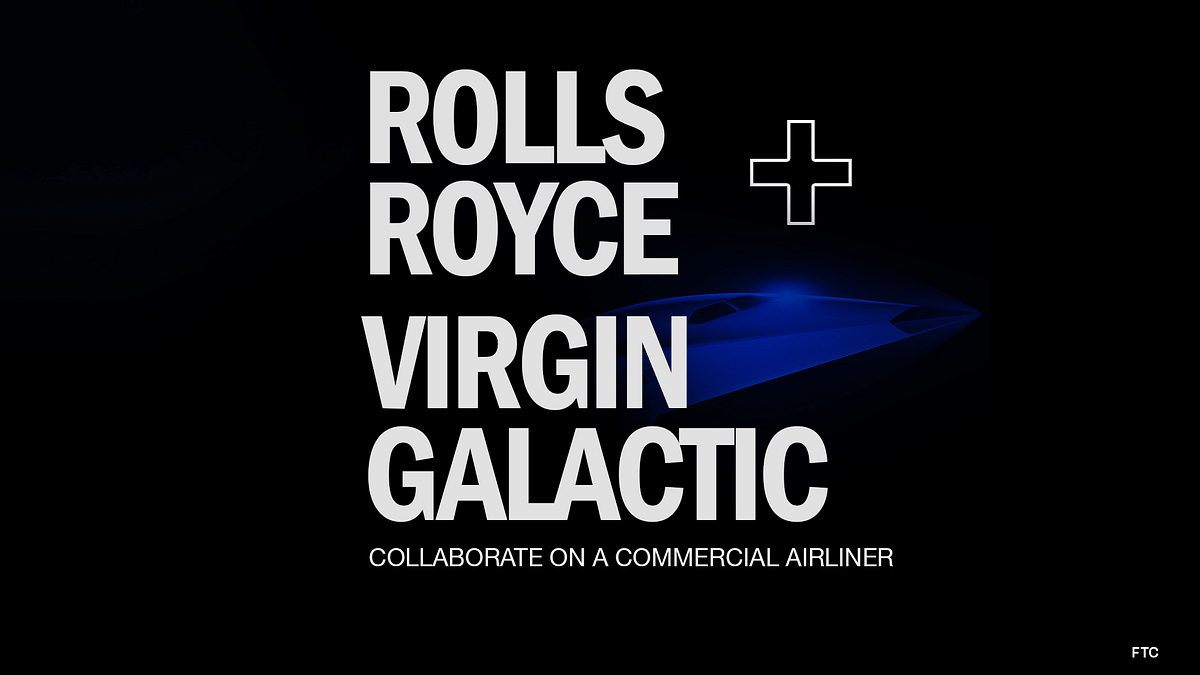 Rolls-Royce And Virgin Galactic Collaborate to Build Mach 3 Commercial Airliner