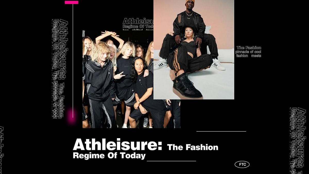 Athleisure: The Fashion Regime Of Today