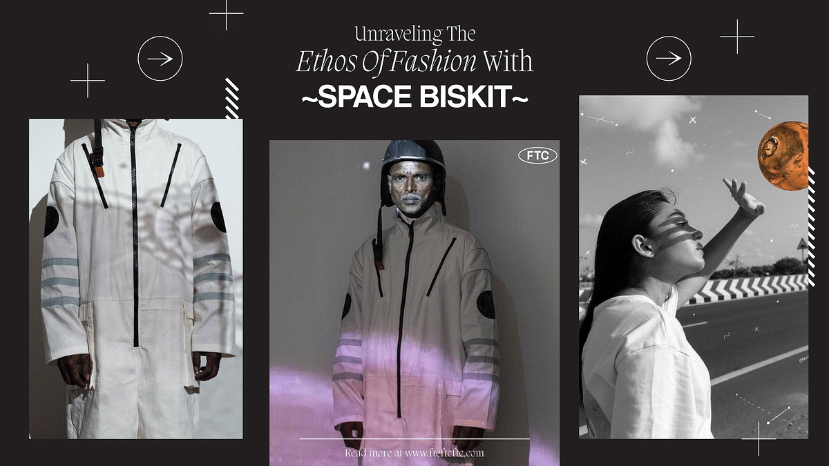 Unraveling The Ethos Of Fashion With SPACE BISKIT