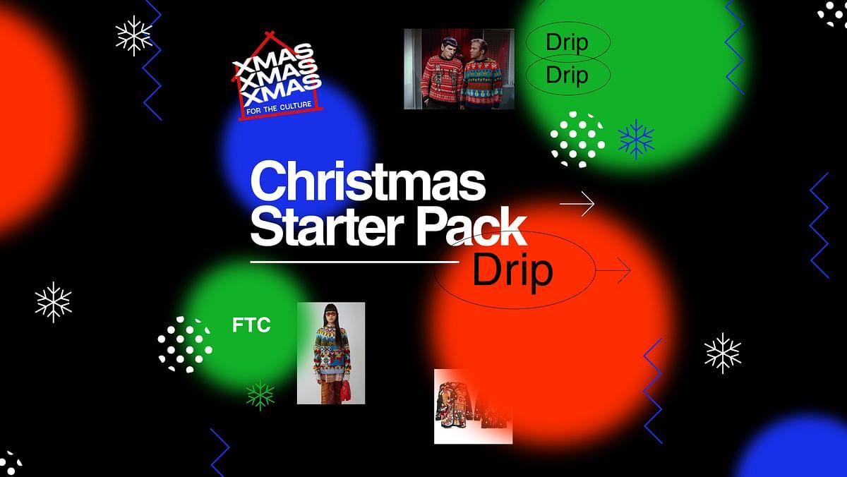 Christmas Starter-Pack: The Drip Edit