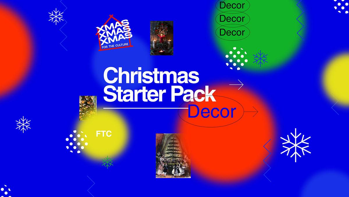 Christmas Starter-Pack: The Decor Edit