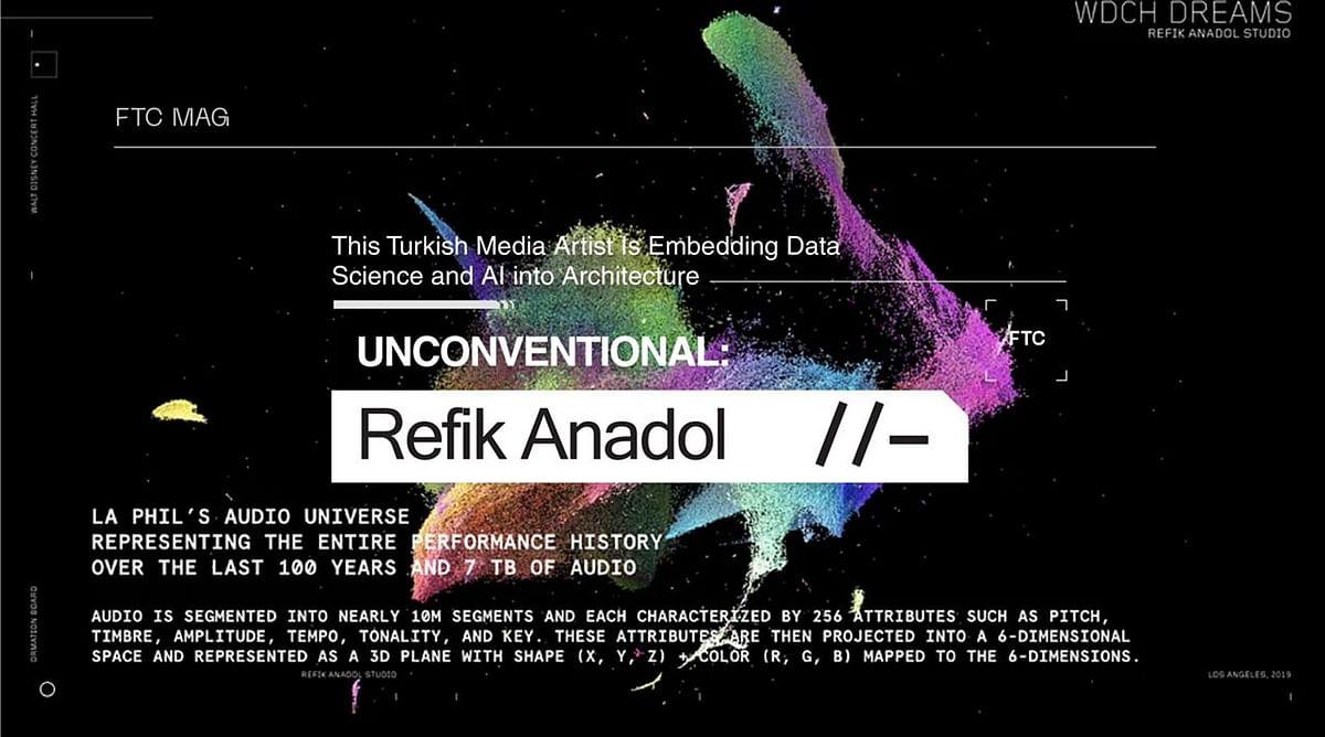 UNconventional: Refik Anadol