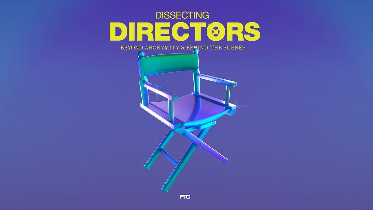 Dissecting The Directors: Beyond Anonymity & Behind The Scenes
