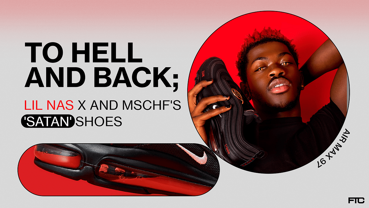To Hell and Back: Lil Nas X and MSCHF's 'Satan' Shoes