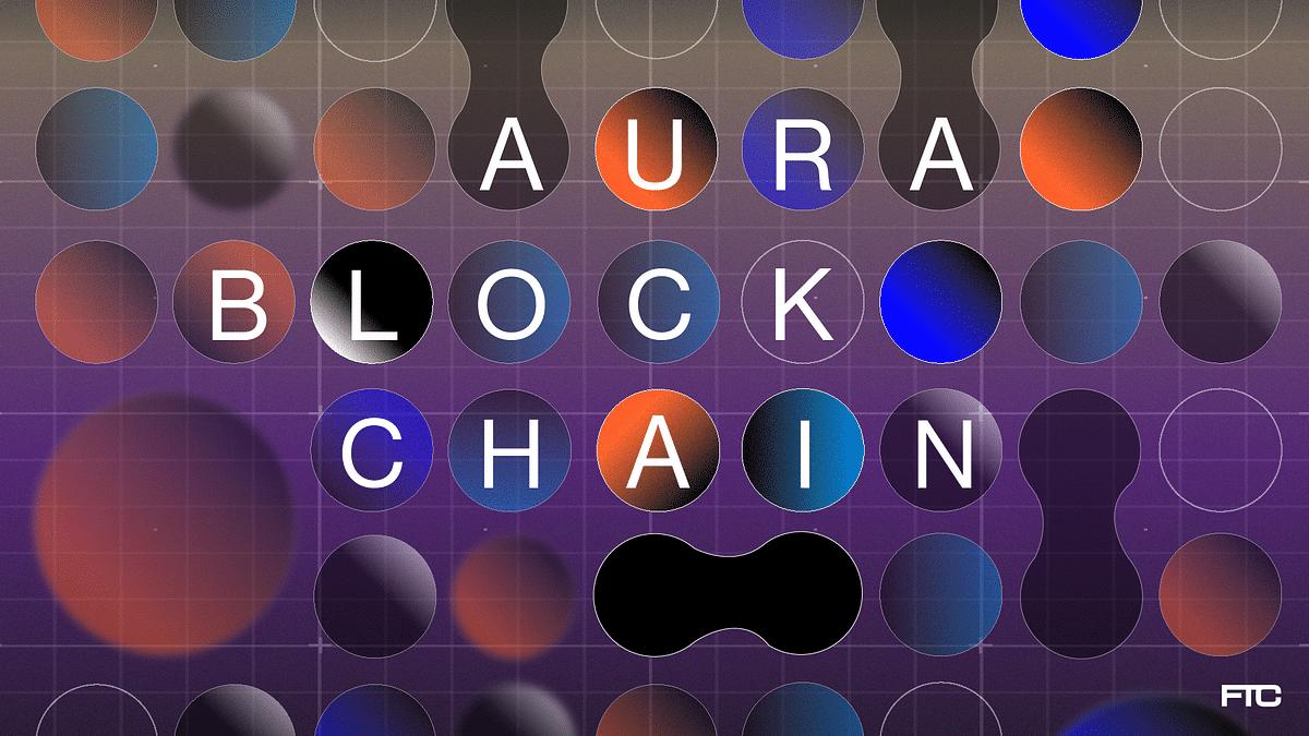 The Aura Blockchain Consortium: Decoding The First Global Luxury Blockchain