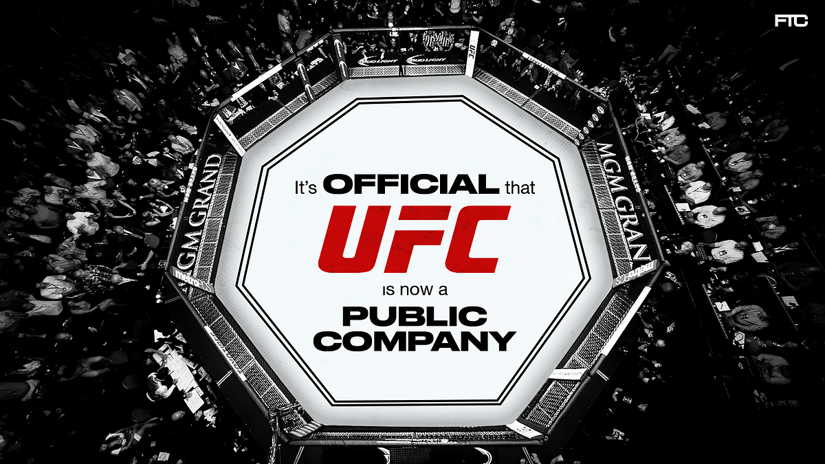 The UFC Is Now A Public Traded Company