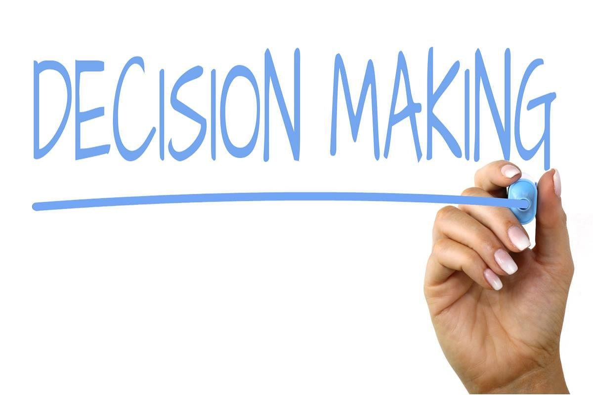 Before taking a decision
