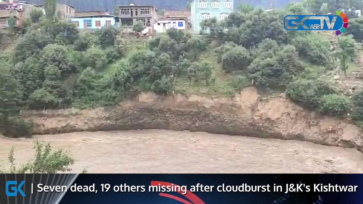 Seven dead, 19 others missing after cloudburst in J&K's Kishtwar