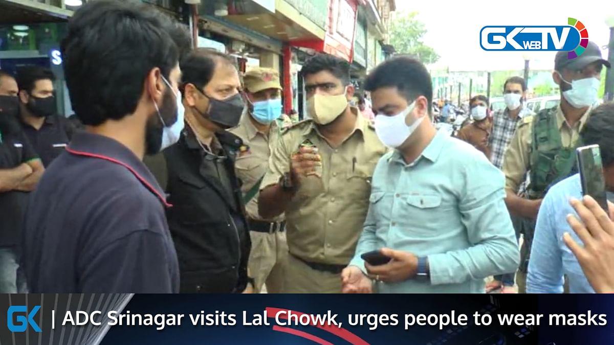 ADC Srinagar visits Lal Chowk, urges people to wear masks