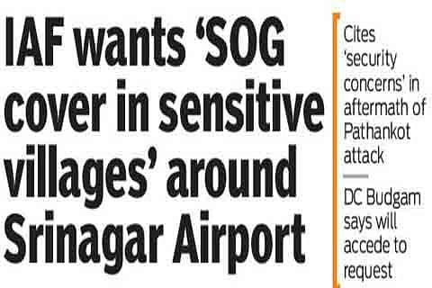 IAF wants 'SOG cover in sensitive villages' around Srinagar Airport