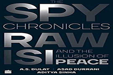 The Spy Chronicles. Read it between and around the lines