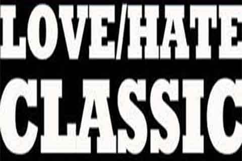 A love-hate classic