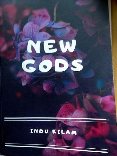 Reading Indu Kilam's New Gods