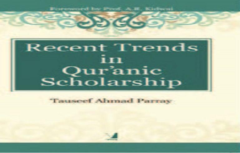 Bookshelf | Recent Trends in Qur'anic Scholarship