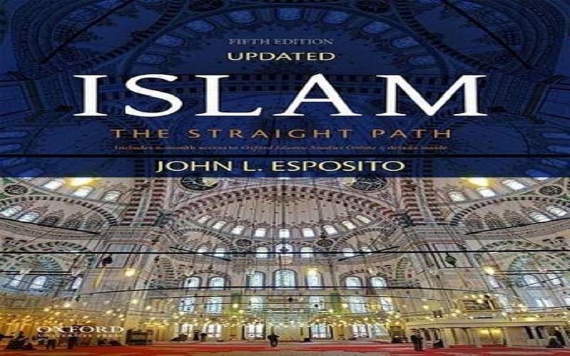 On Reading John Esposito's Islam—The Straight Path