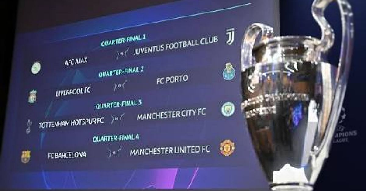 See The 2018/2019 UEFA Champions League Quarter Finals Draw List