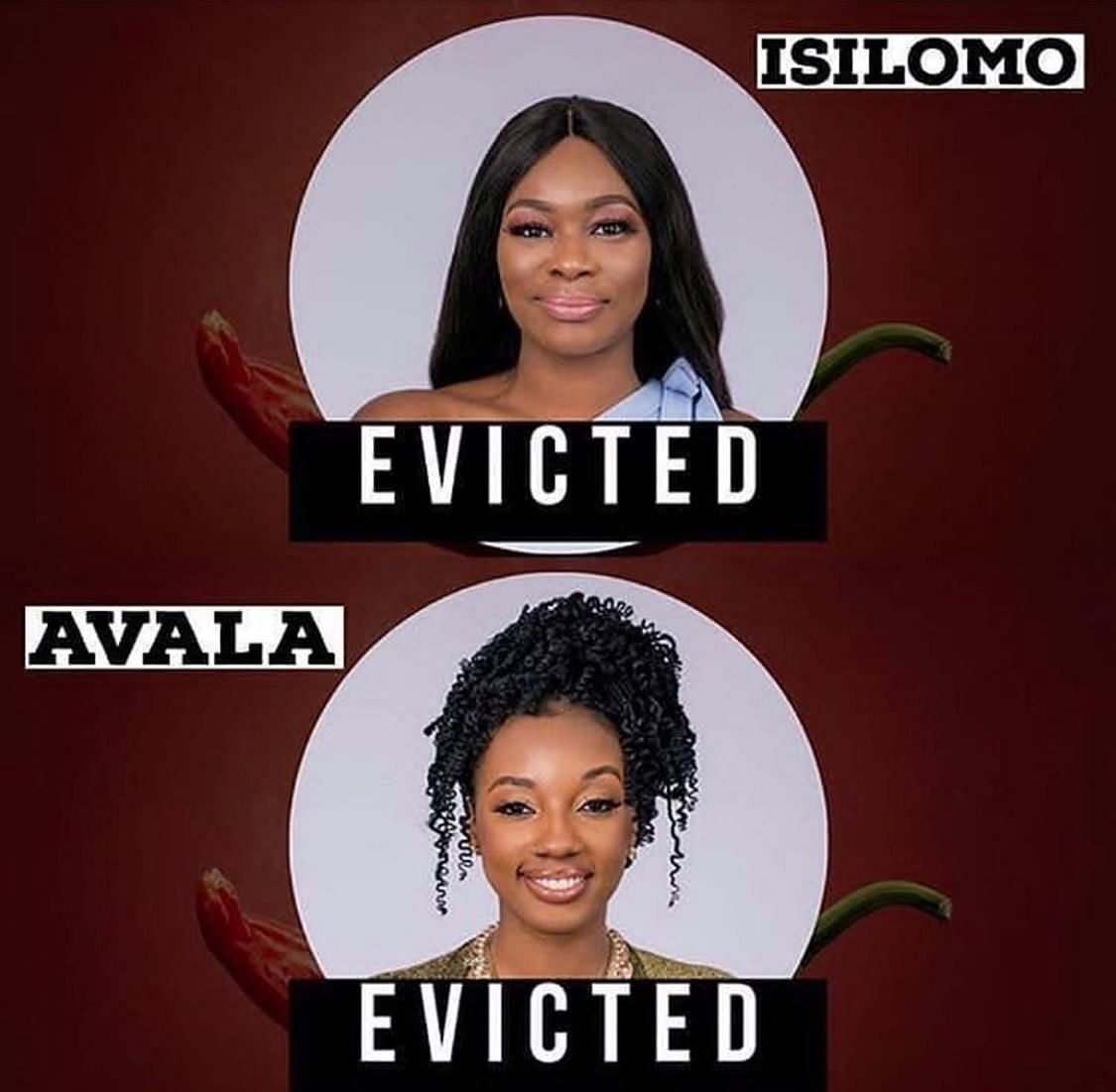 Avala and Isilomo Evicted