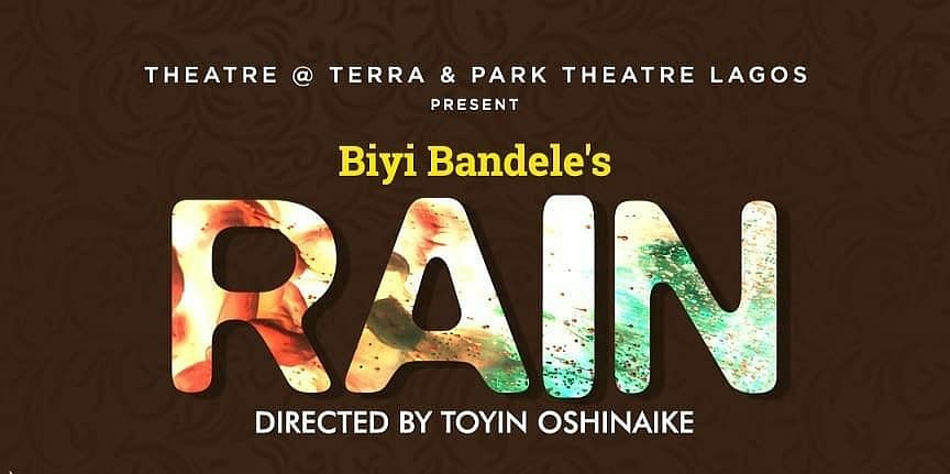 World-Renowned Play, RAIN To Be Staged By Park Theatre Lagos