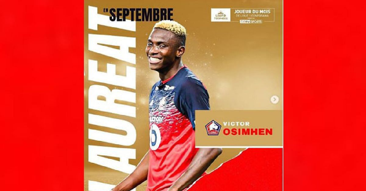 Osimhen Wins Ligue 1 Player Of The Month Award Ahead Of Slimani