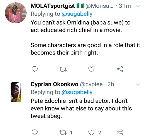 """Pete Edochie Is A Really Bad Actor,"" Says Twitter User, Sugabelly"