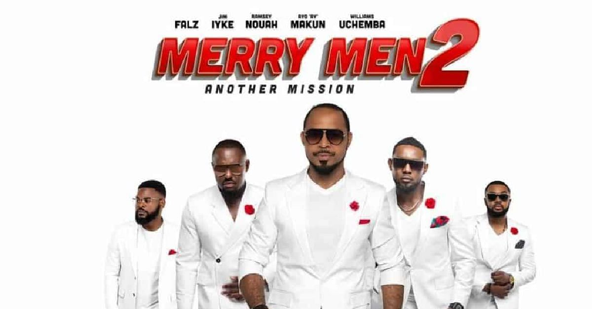 Merry Men 2: Another Mission Takes Nigerian Cinemas By Storm
