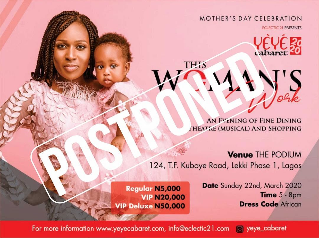 Postponed! Yeye Cabaret 2020 To Hold At A Later Date