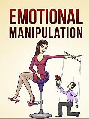 4 Ways To Deal With Emotional Manipulation