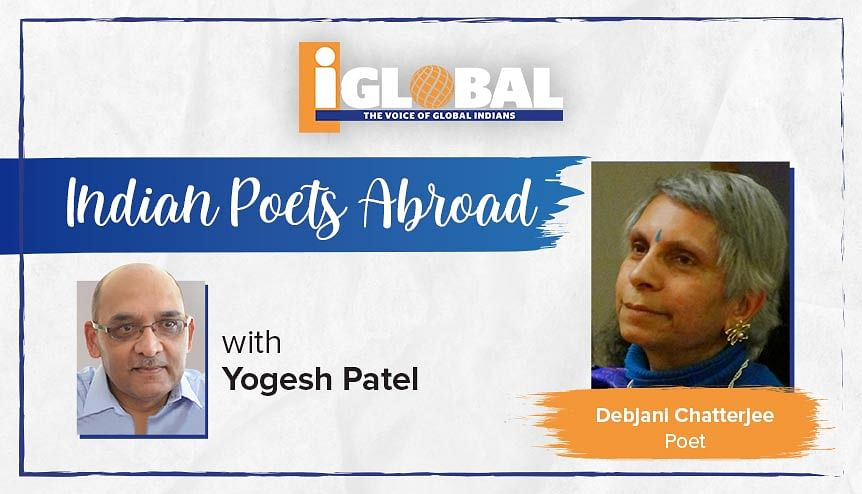 Poet Debjani Chatterjee on inhabiting two or more worlds and having multiple personas