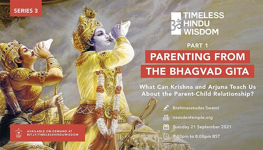 Parenting & Bhagavad Gita: Neasden Temple offers some Timeless Hindu Wisdom