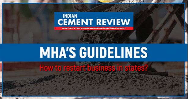 MHA's Guidelines: How to restart business in different states?