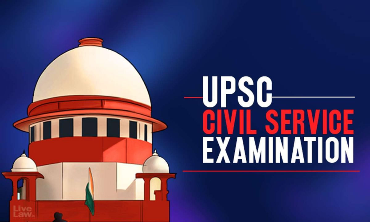 SC asks Govt to be lenient towards last try UPSC aspirants