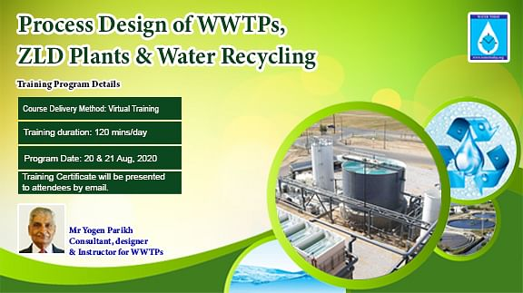 Process Design of WWTPs, ZLD Plants & Water Recycling