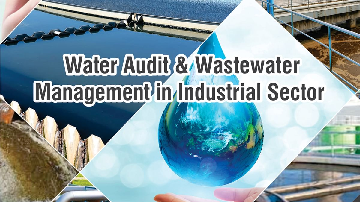 Water Audit & Wastewater Management in Industrial Sector