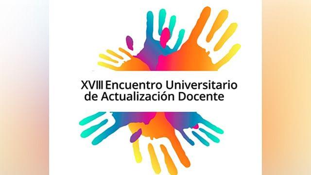 Abierta recepción de ponencias para XVIII Encuentro Universitario de Actualización Docente