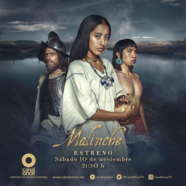Malinche la nueva serie de ficción histórica de Canal Once