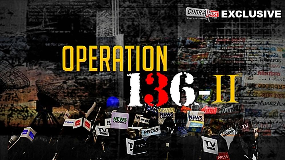 Operation 136: Explosive Cobrapost 'sting' on India's big media houses