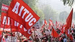 On celebrating hundred years of AITUC; Continuing struggles of working class in India