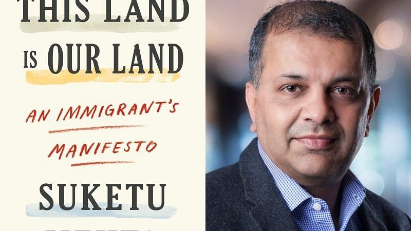 Suketu Mehta's searing book in support of migrants: This Land is Our Land