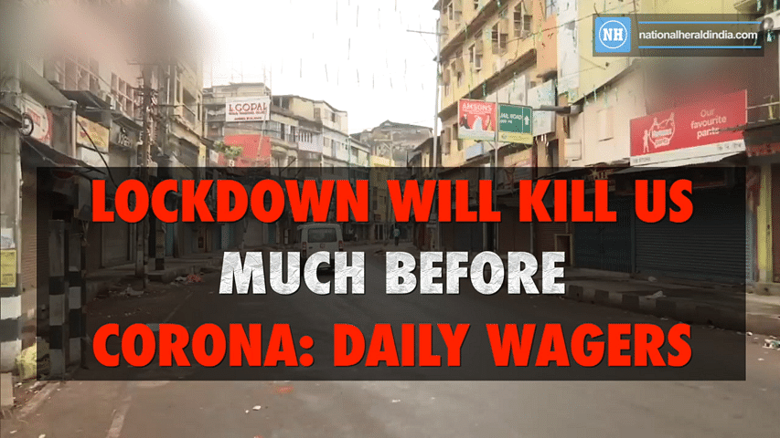 Lockdown will kill us much before corona: daily wagers